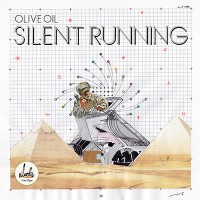OLIVE OIL Monthly Mix 第5弾 [ Silent Running ]