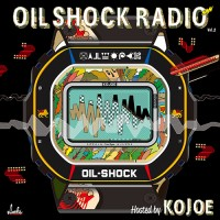 KOJOE Mix CD [ OIL SHOCK RADIO vol.1 ] Release