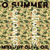 OLIVE OIL Monthly Mix 第7弾 [ O SUMMER ]
