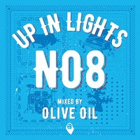 OLIVE OIL Monthly Mix 第8弾 [ UP IN LIGHTS ]