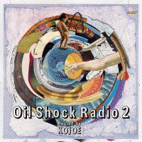 KOJOE Mix CD [ OIL SHOCK RADIO vol.2 ] Release