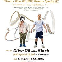 "5/5 OILWORKS TECHNICS FUKUOKA 2018 ""5lack  x Olive Oil [5O2] Release Special!!!"""