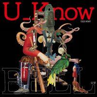 10/31 U_Know (O.O×M.W)  [ BELL ] -LP- Release