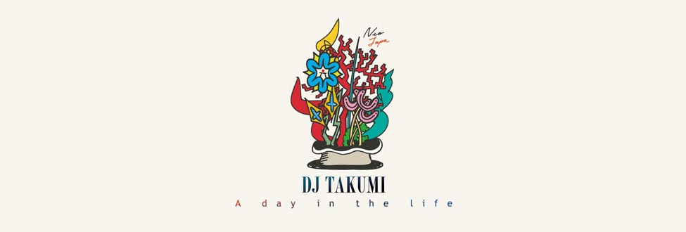 DJ TAKUMI A Day In The Life