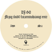 10/18 DJ GQ [ CLOUD 10 (REMIX) / INVITE (REMIX) ] -7inch- Release