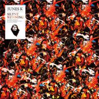 11/11 Junes K [ SILENT RUNNING ] Release